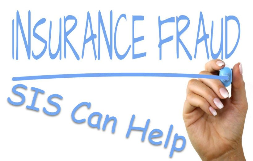 Insurance Fraud - SIS Can Help